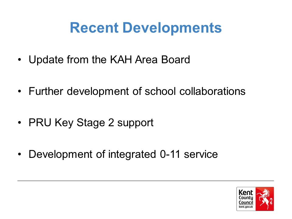 Recent Developments Update from the KAH Area Board