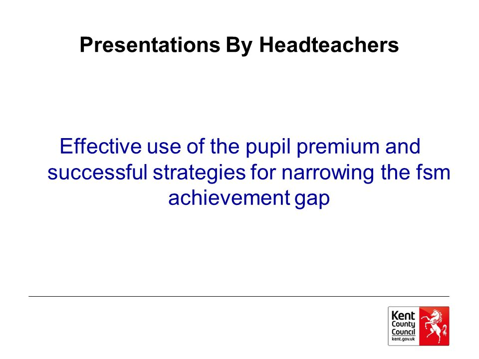Presentations By Headteachers