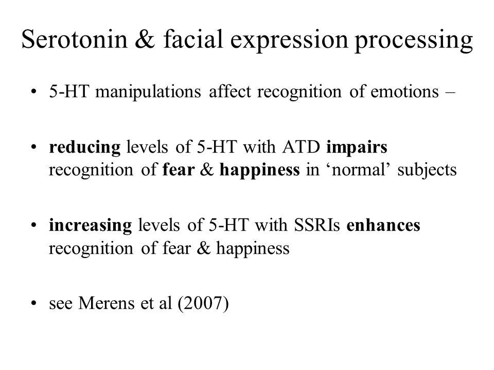 Serotonin & facial expression processing