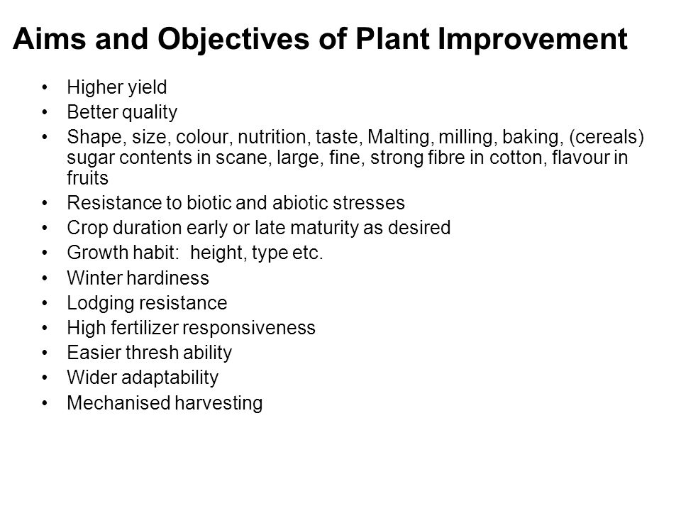 Aims and Objectives of Plant Improvement