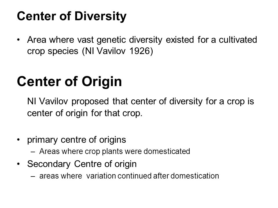 Center of Origin Center of Diversity
