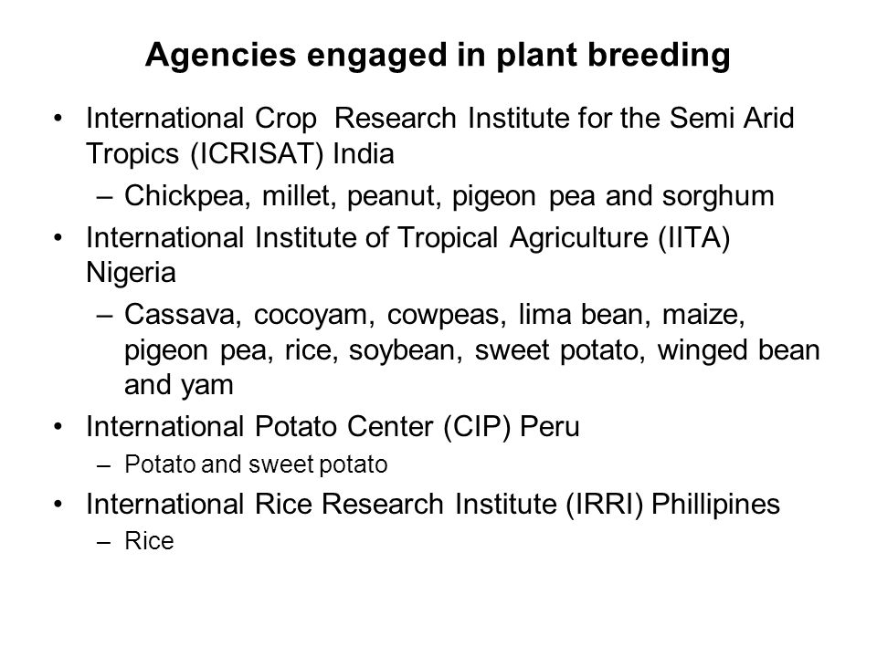 Agencies engaged in plant breeding