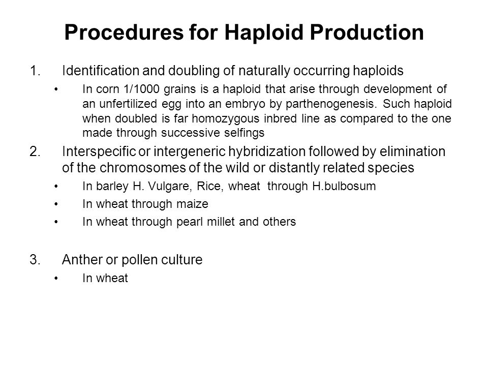 Procedures for Haploid Production