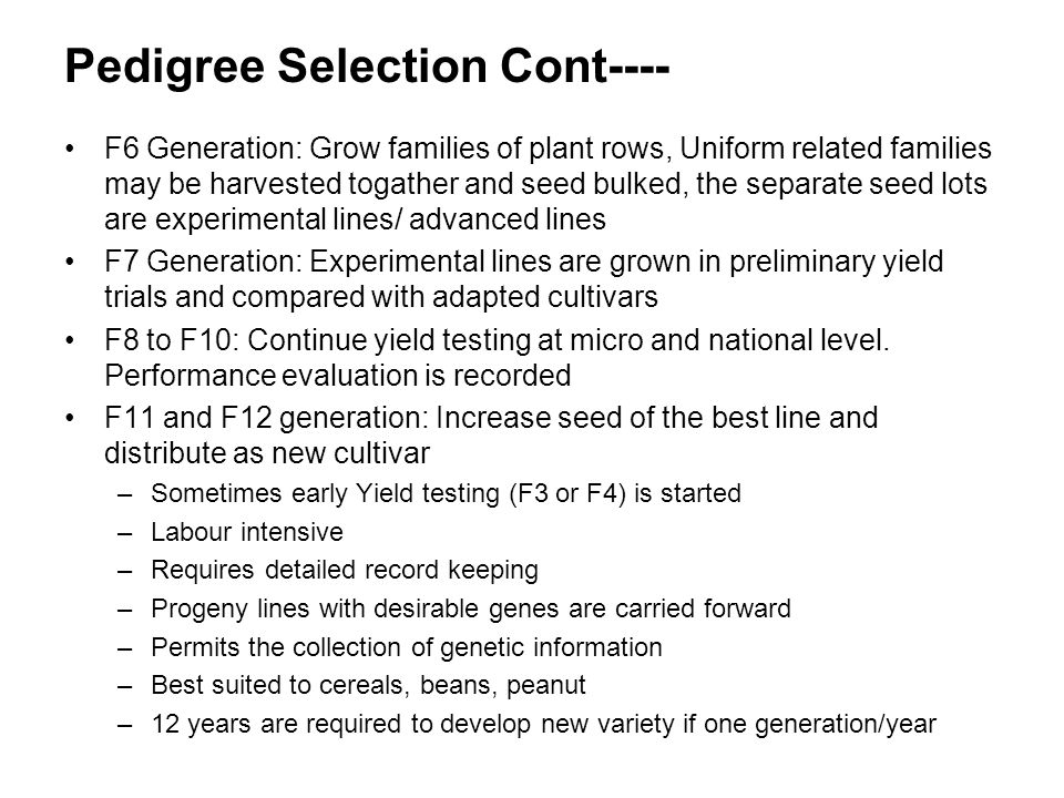 Pedigree Selection Cont----