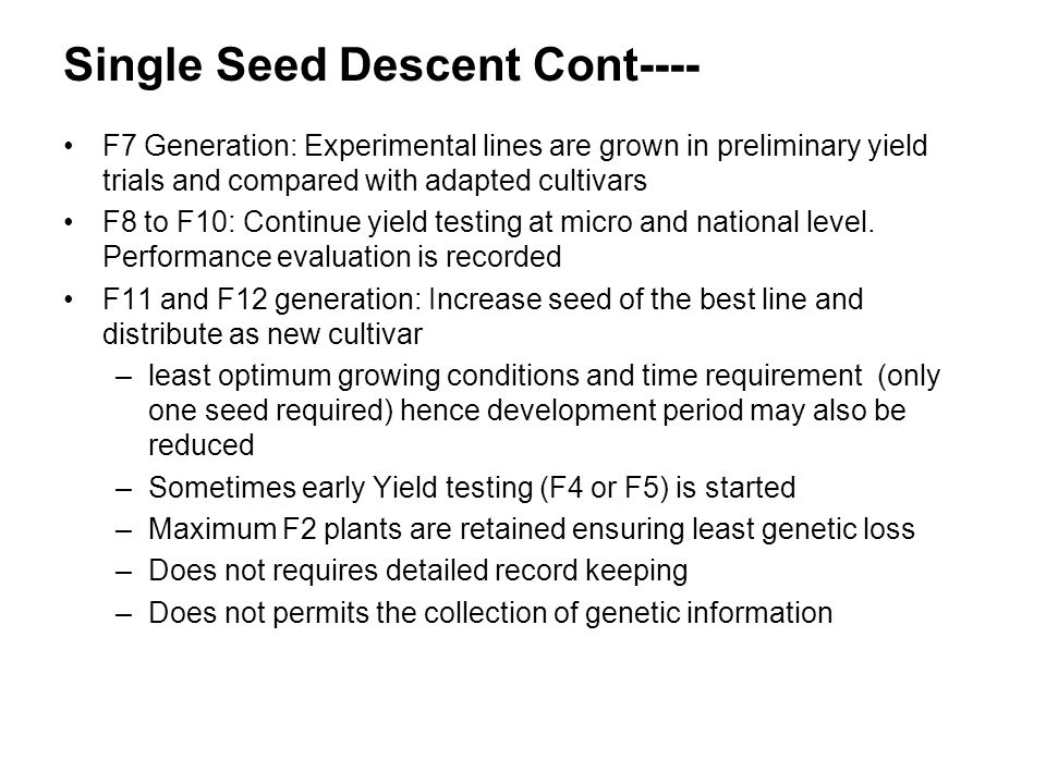 Single Seed Descent Cont----