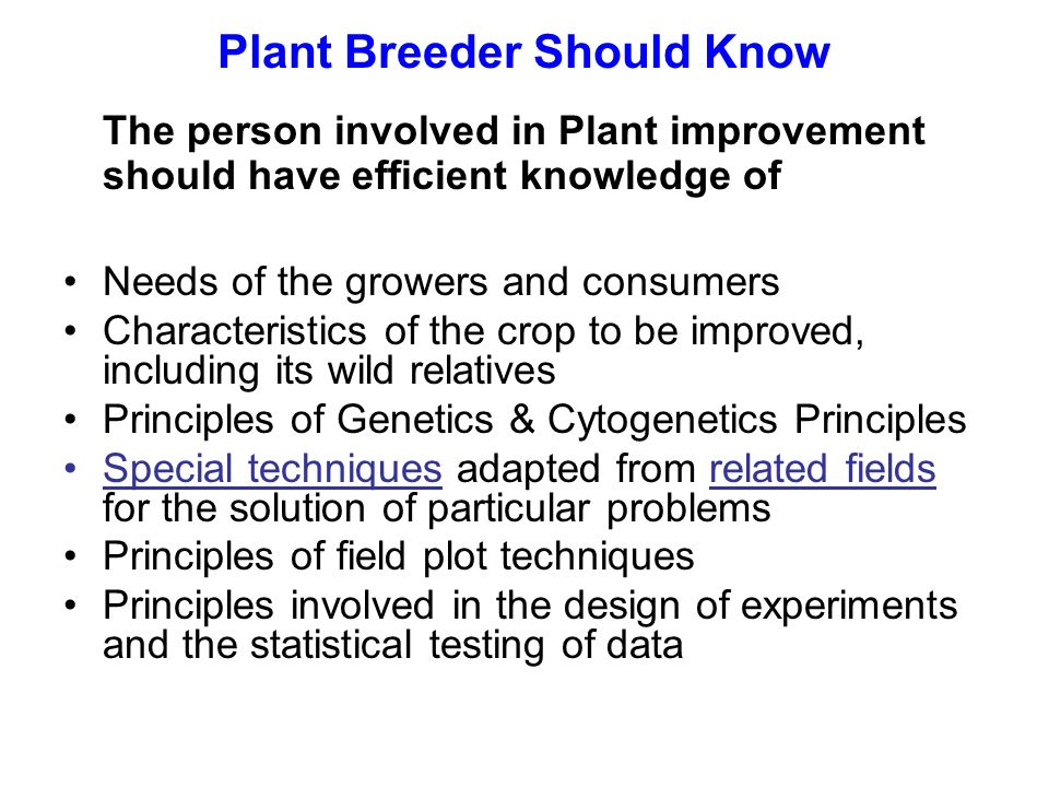Plant Breeder Should Know