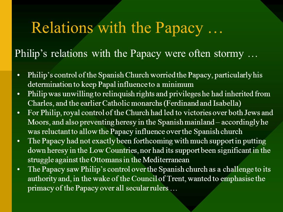 Relations with the Papacy …