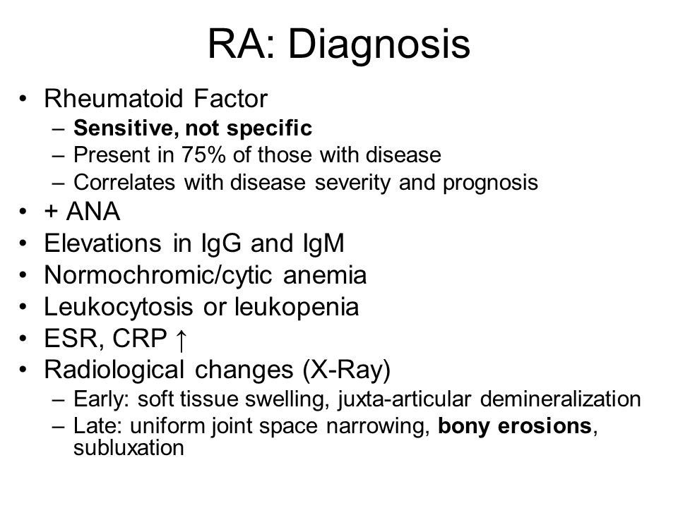 RA: Diagnosis Rheumatoid Factor + ANA Elevations in IgG and IgM