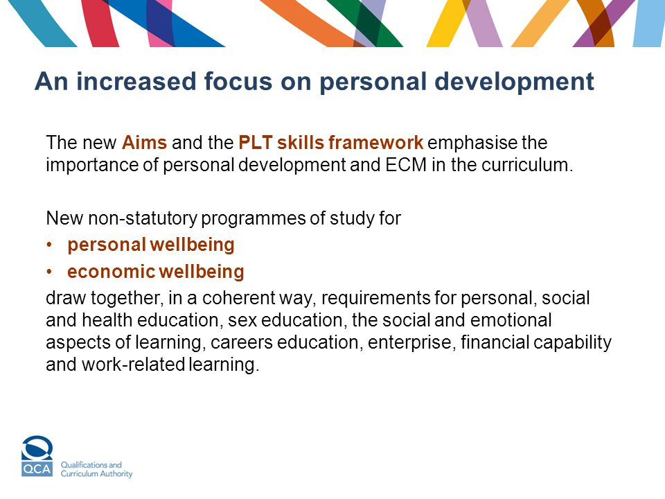 An increased focus on personal development