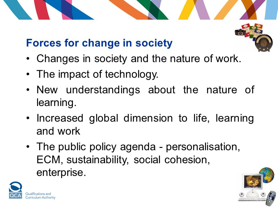 Forces for change in society