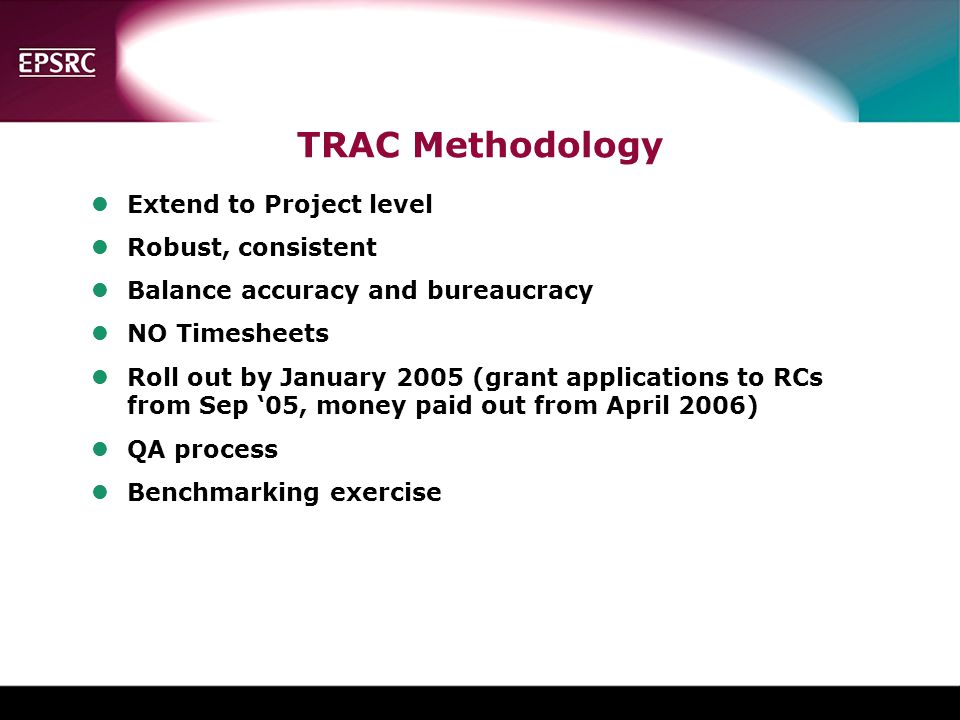 TRAC Methodology Extend to Project level Robust, consistent