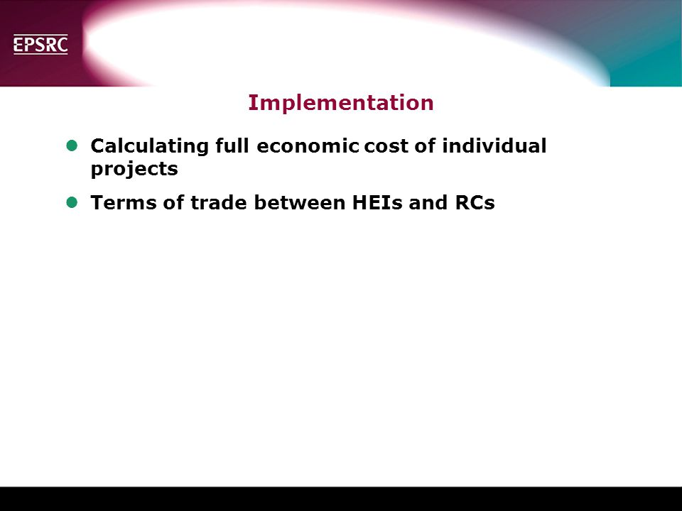 Implementation Calculating full economic cost of individual projects