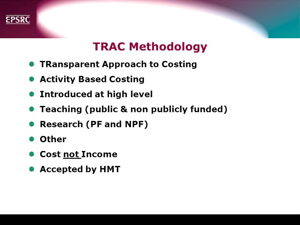 TRAC Methodology TRansparent Approach to Costing