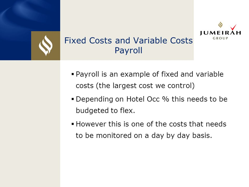Fixed Costs and Variable Costs Payroll