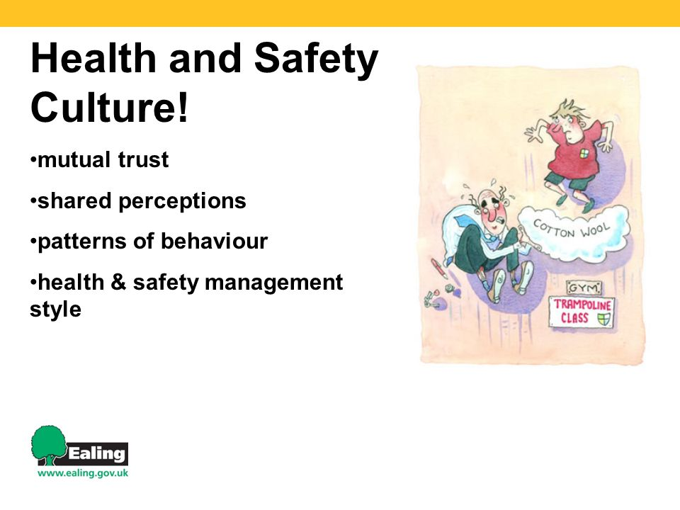 Health and Safety Culture!