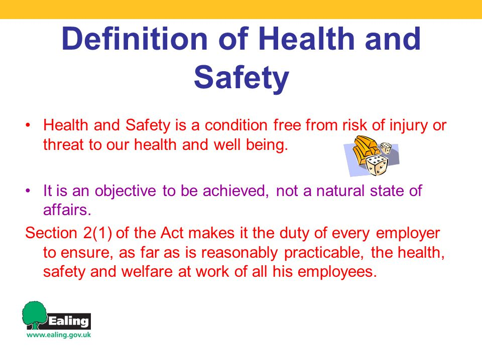 Definition of Health and Safety