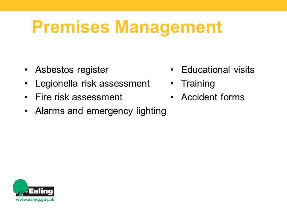 Premises Management Asbestos register Legionella risk assessment