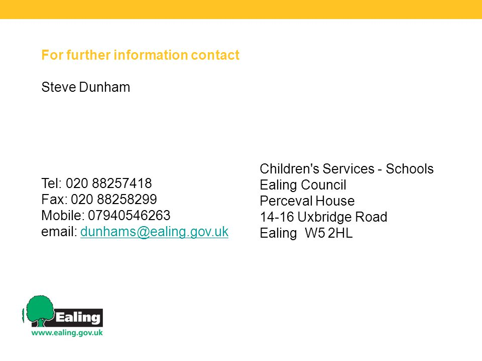 For further information contact Steve Dunham