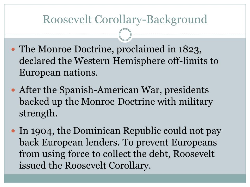 Roosevelt Corollary-Background