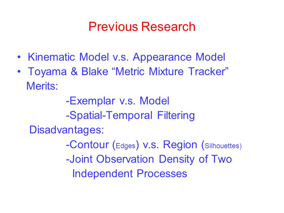 Previous Research Kinematic Model v.s. Appearance Model