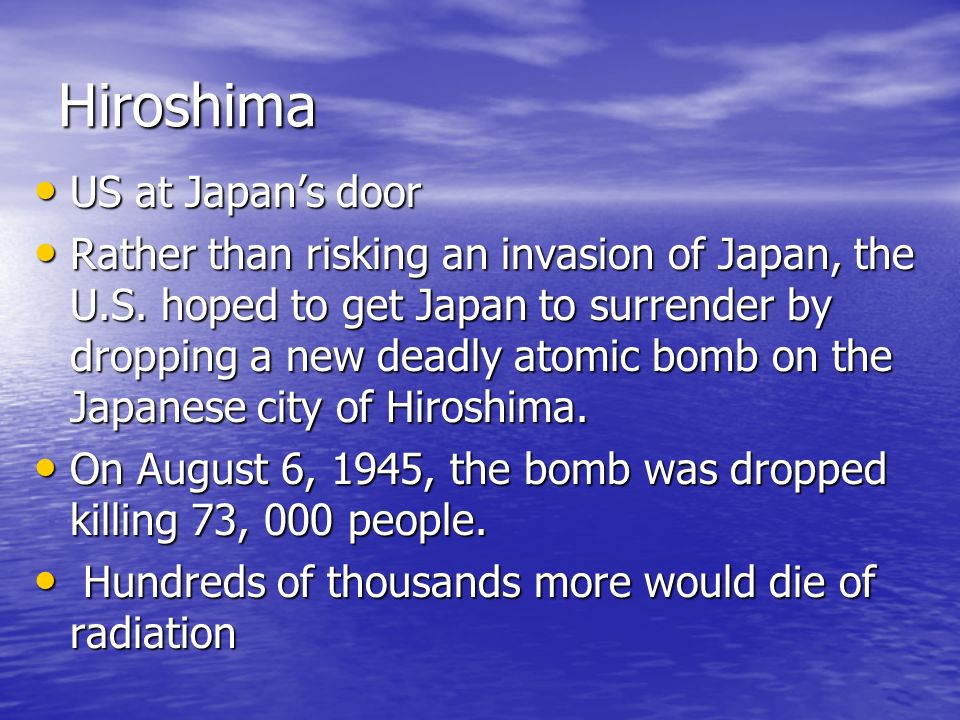Hiroshima US at Japan's door