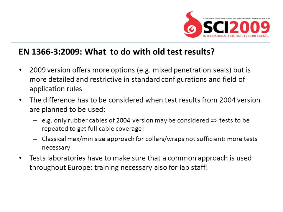 EN 1366-3:2009: What to do with old test results