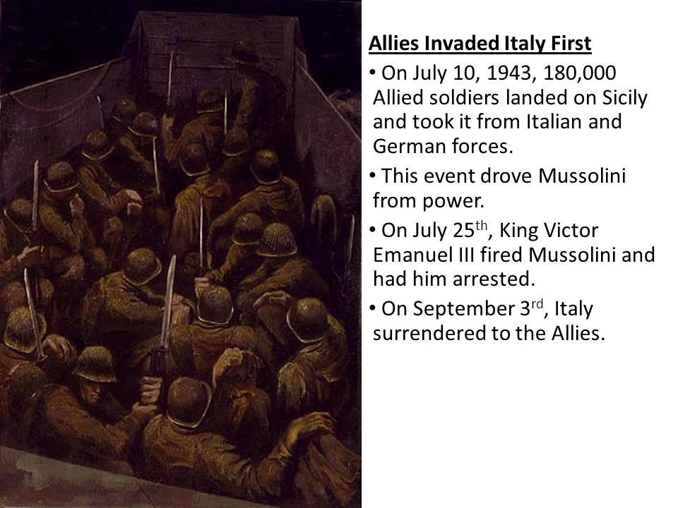 Allies Invaded Italy First