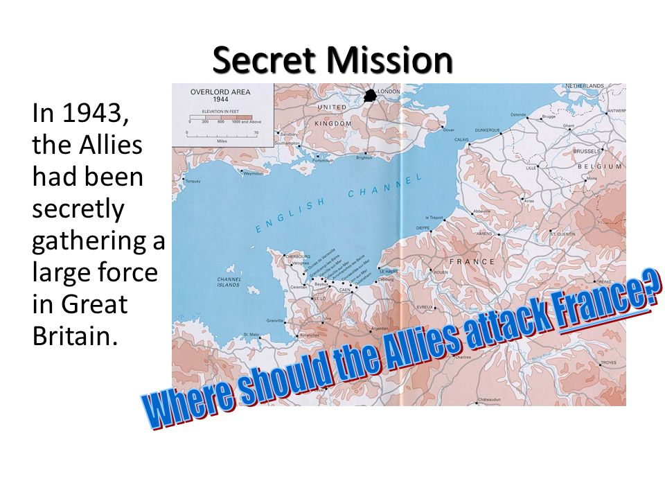 Where should the Allies attack France