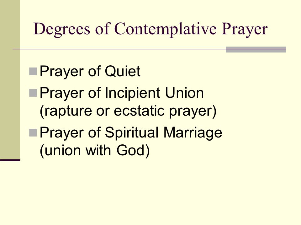 Degrees of Contemplative Prayer