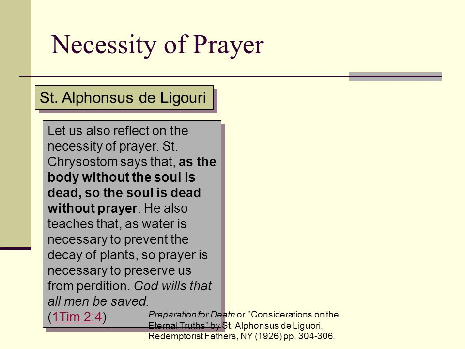 Necessity of Prayer St. Alphonsus de Ligouri