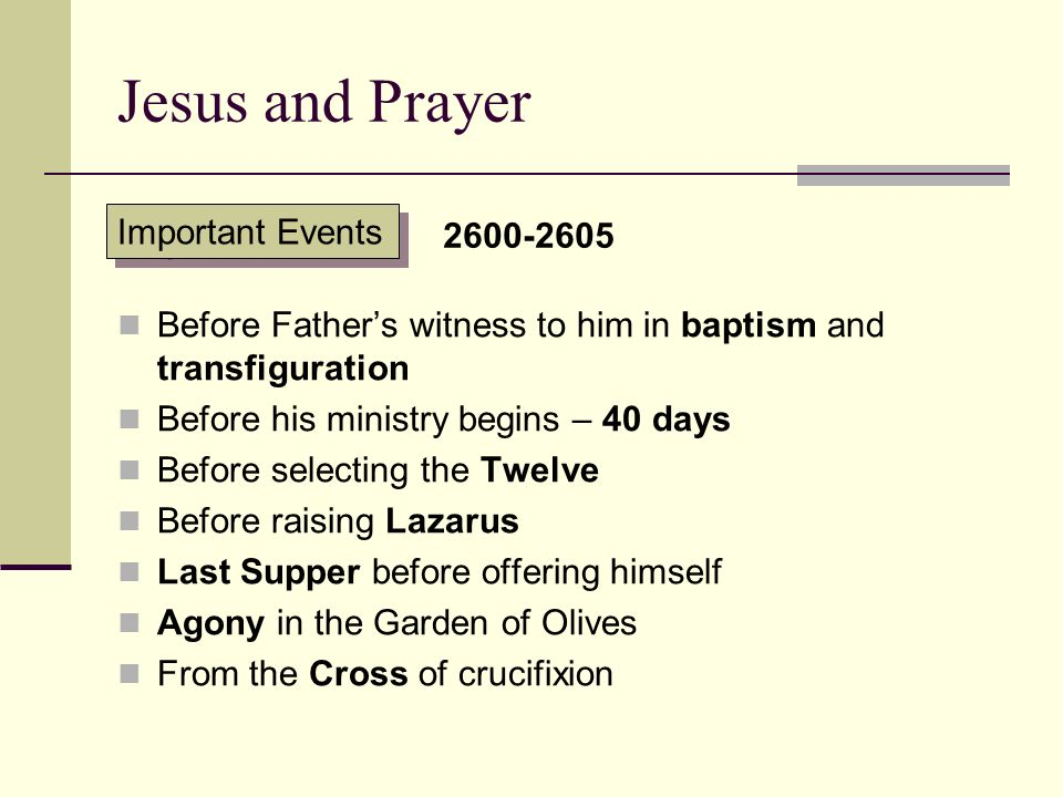 Jesus and Prayer Important Events 2600-2605