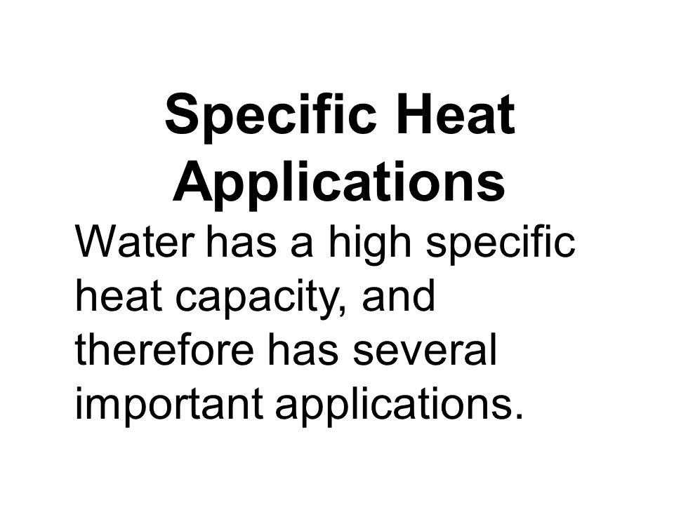 Specific Heat Applications