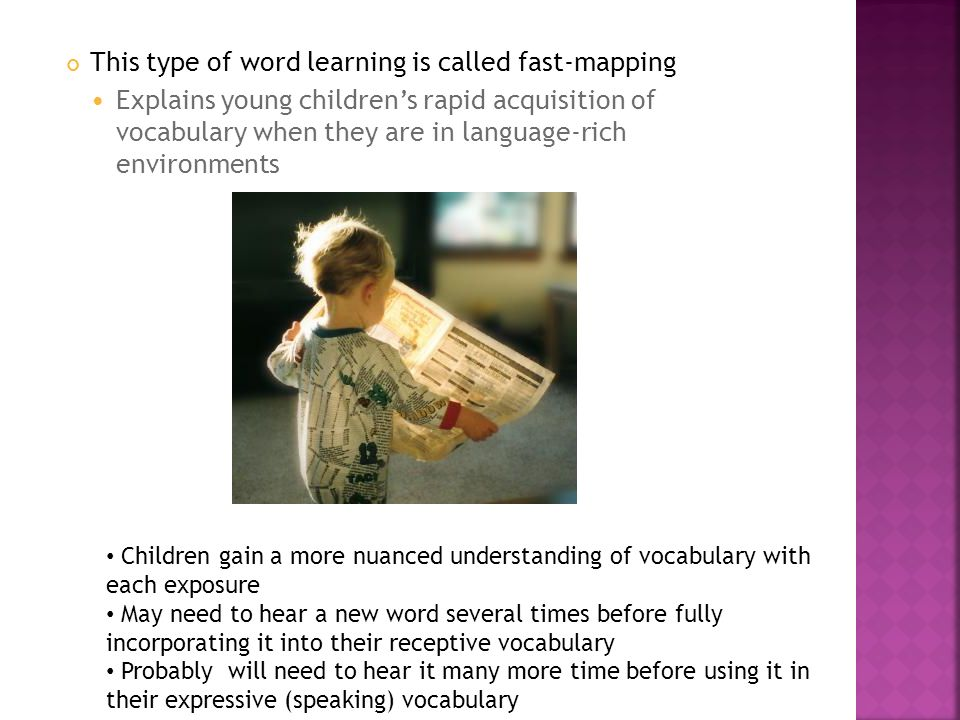 This type of word learning is called fast-mapping