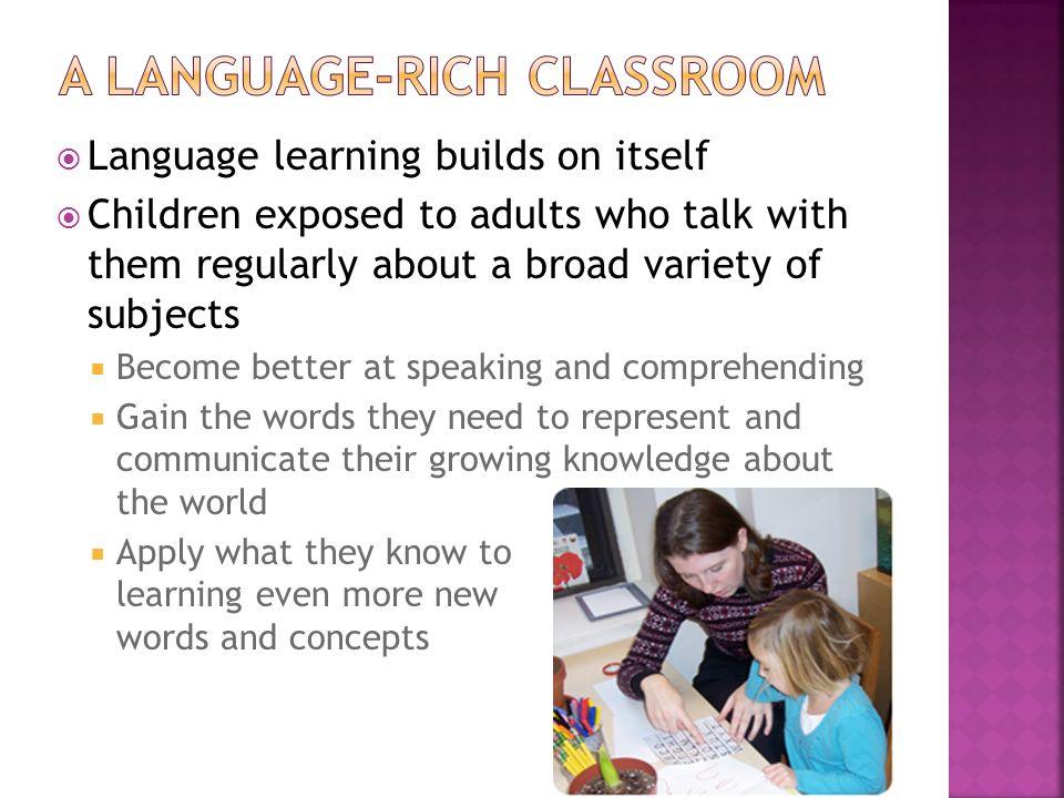 A language-rich classroom