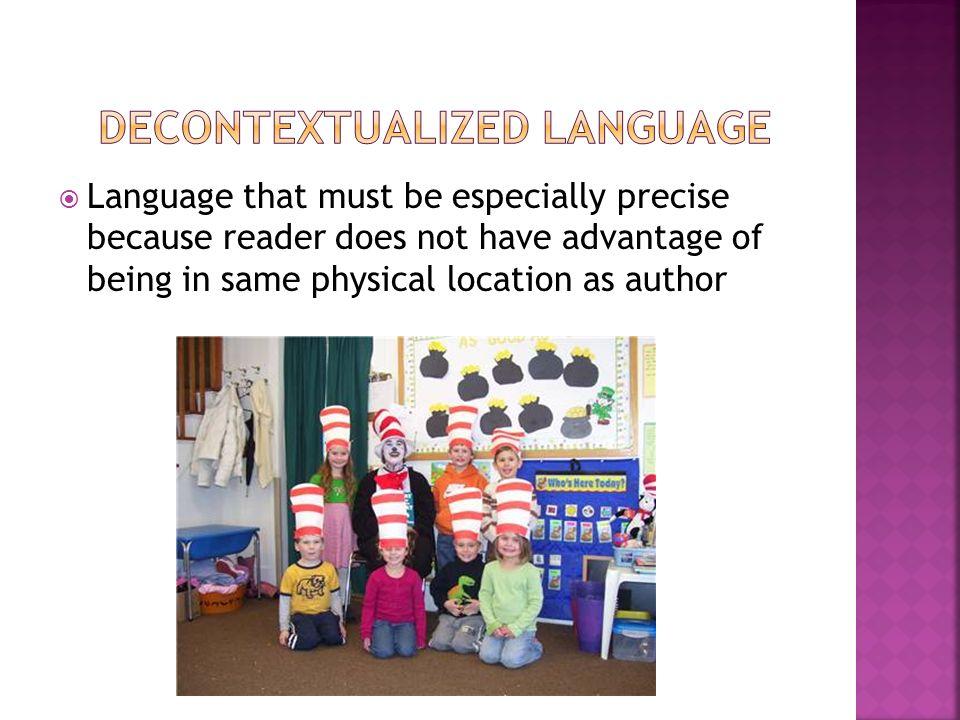 decontextualized language