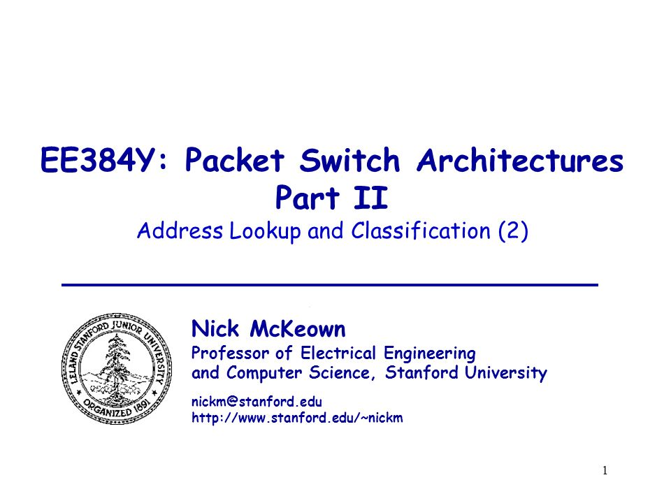 EE384Y: Packet Switch Architectures