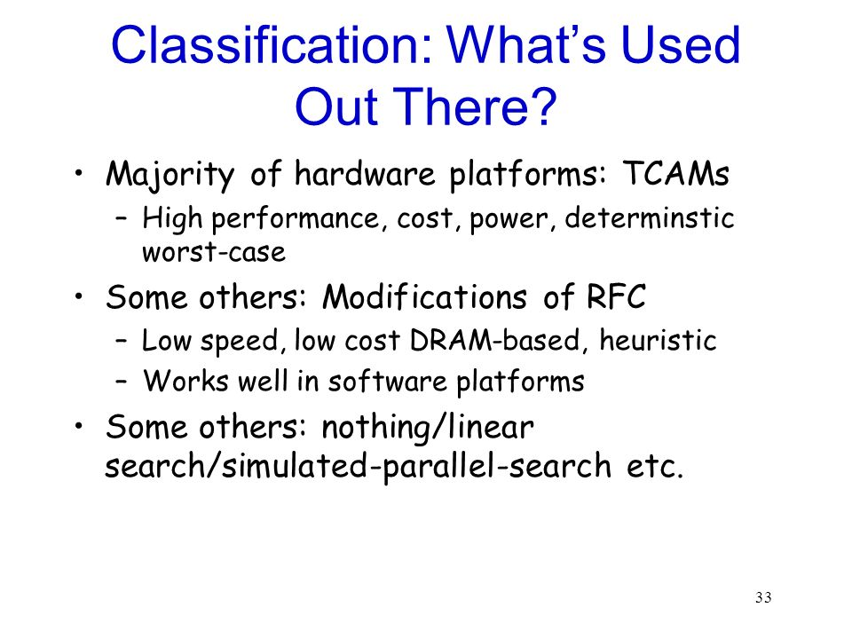 Classification: What's Used Out There