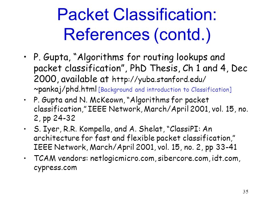 Packet Classification: References (contd.)
