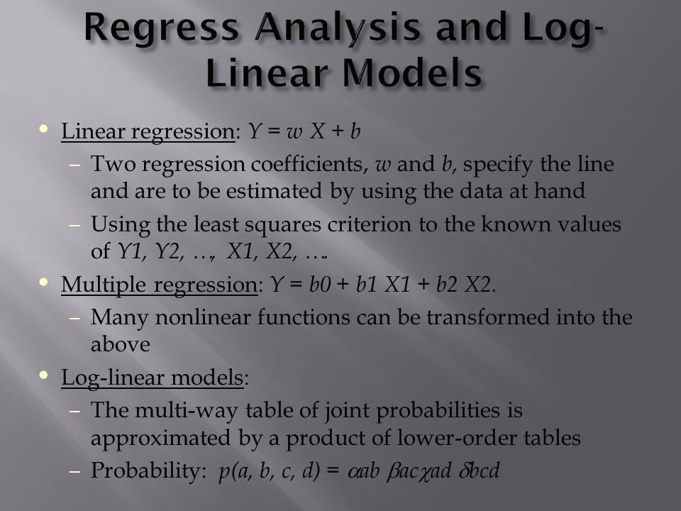Regress Analysis and Log-Linear Models