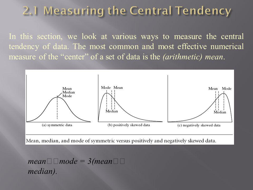 2.1 Measuring the Central Tendency