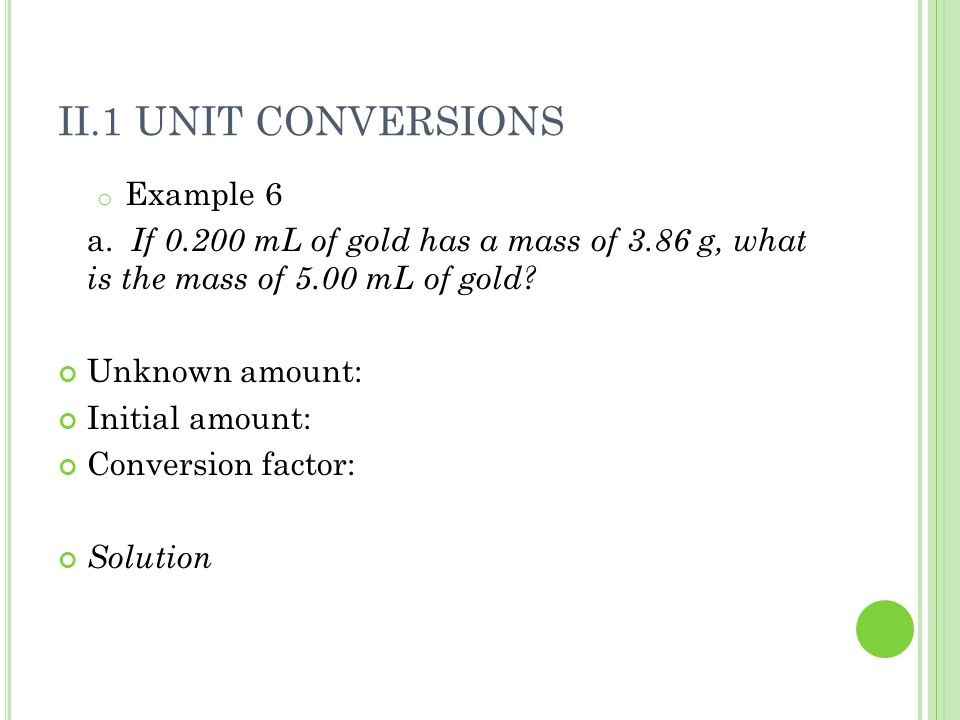 II.1 Unit Conversions Example 6