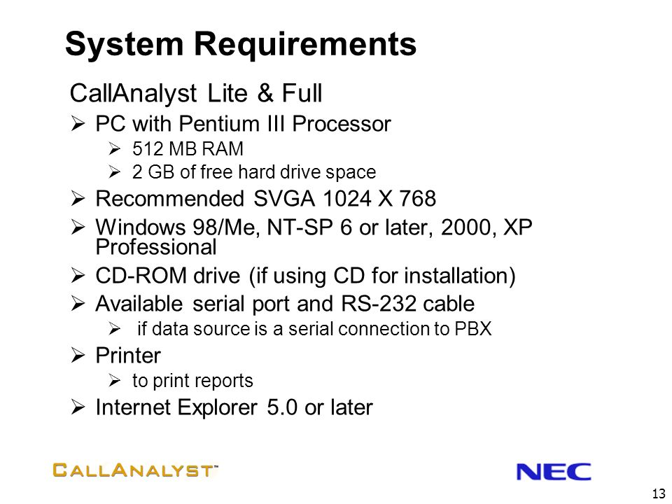 System Requirements CallAnalyst Lite & Full