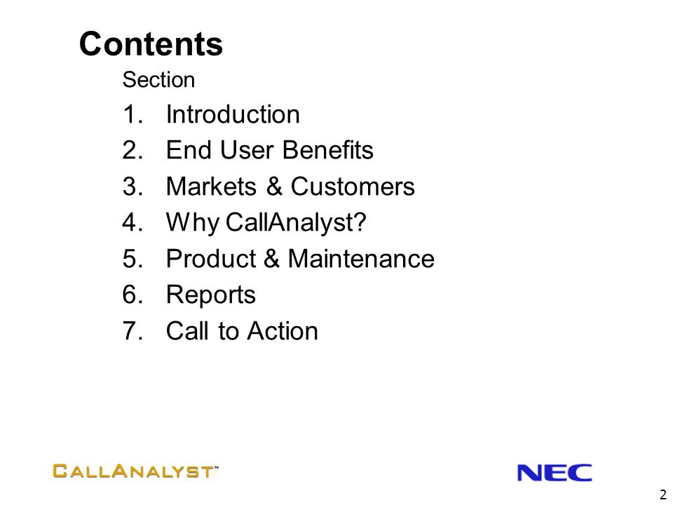 Contents Introduction End User Benefits Markets & Customers