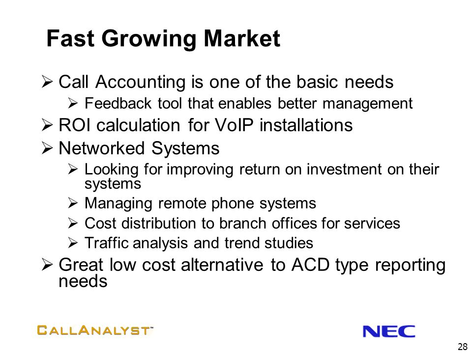 Fast Growing Market Call Accounting is one of the basic needs