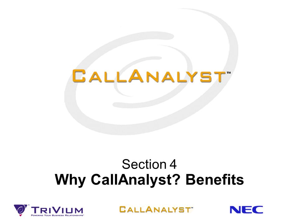 Section 4 Why CallAnalyst Benefits