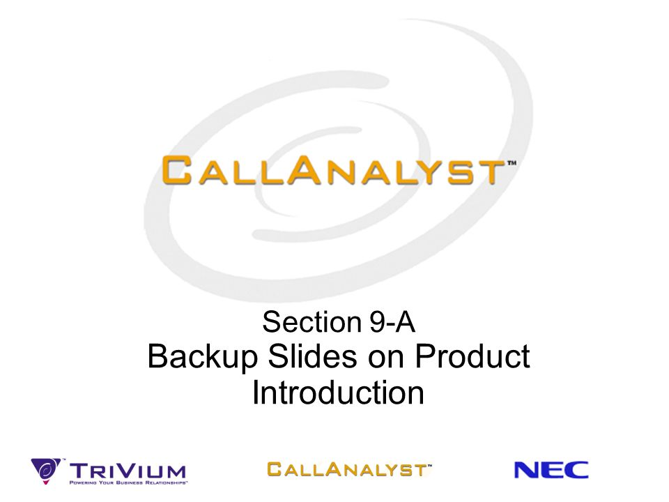 Section 9-A Backup Slides on Product Introduction