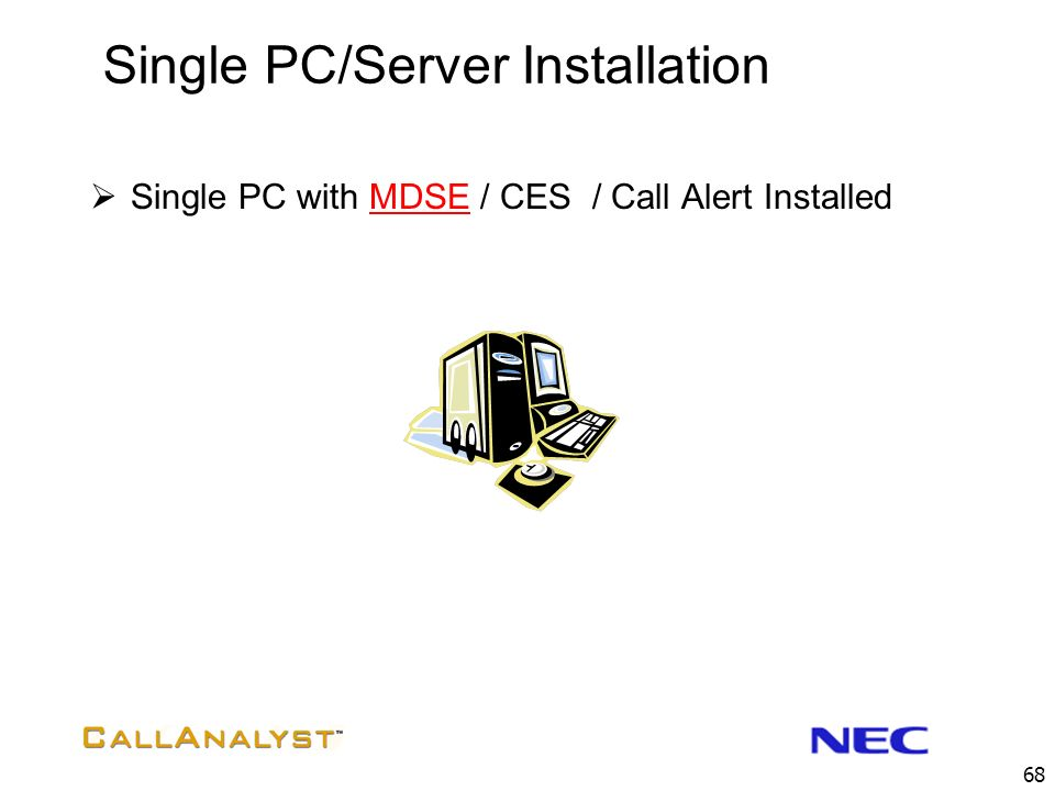 Single PC/Server Installation
