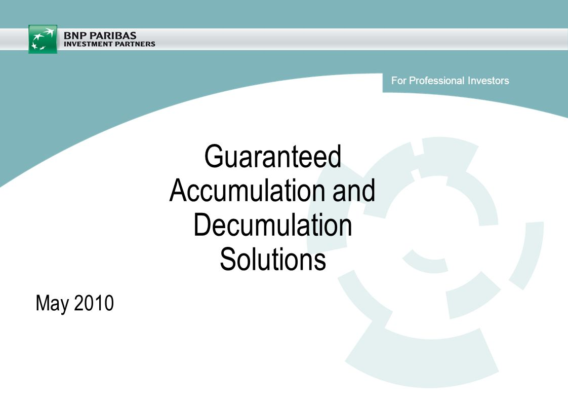 Guaranteed Accumulation and Decumulation Solutions