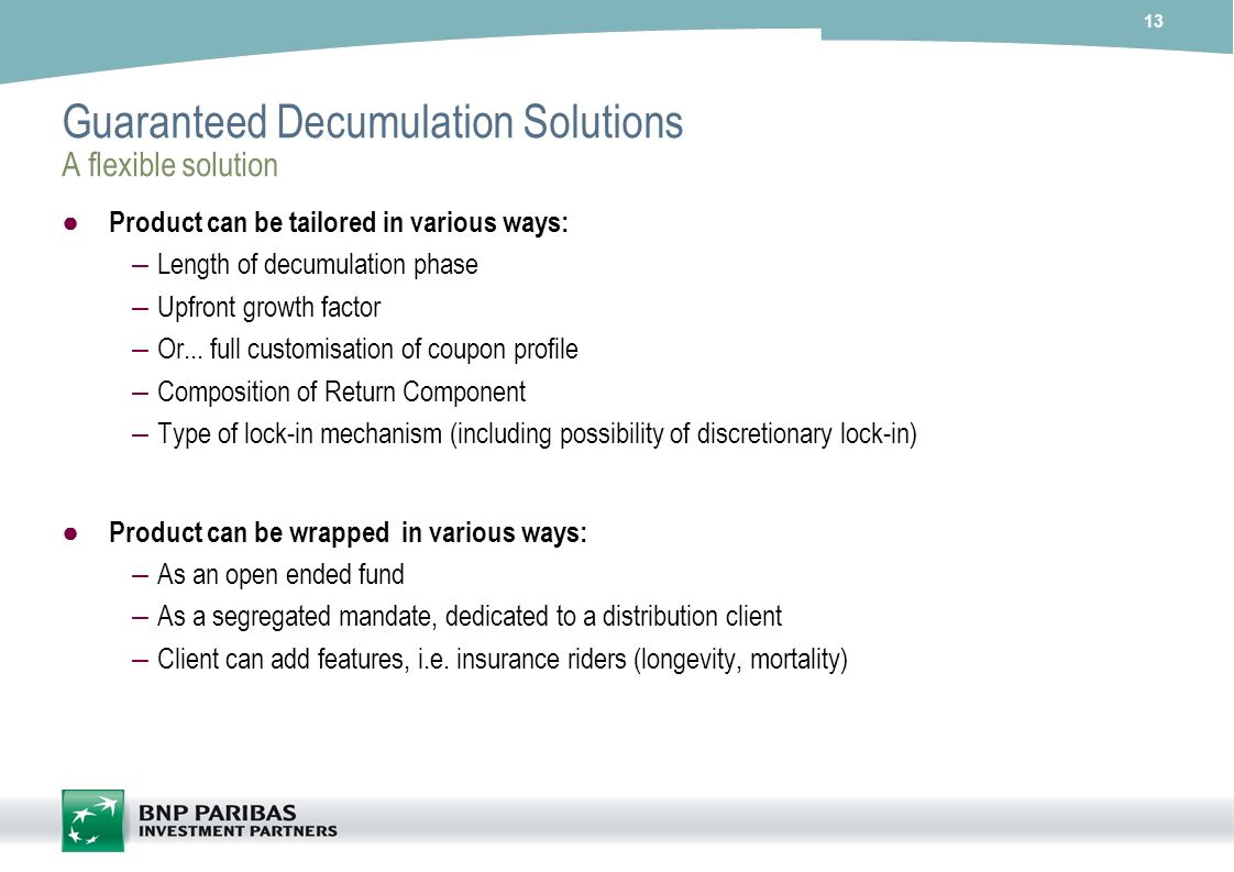 Guaranteed Decumulation Solutions A flexible solution