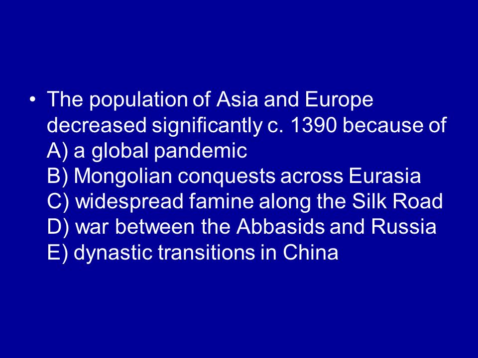 The population of Asia and Europe decreased significantly c